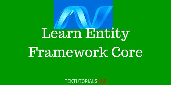 Entity-Framework-Core-Tutorial